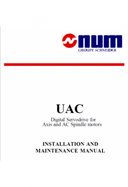 UAC Digital Servodrive for Axis and AC Spindle motors - INSTALLATION AND MAINTENANCE MANUAL